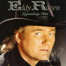 Raven, Eddy - Legendary Hits CD Cover Art