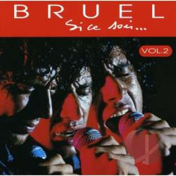 Bruel, Patrick - Si Ce Soir, Vol. 2 CD Cover Art