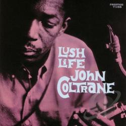 Coltrane, John - Lush Life CD Cover Art
