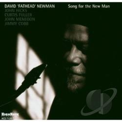 Newman, David Fathead - Song for the New Man CD Cover Art