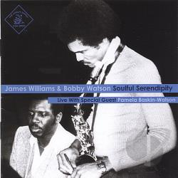Watson, Bobby / Williams, James - Soulful Serendipity CD Cover Art