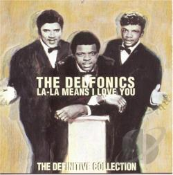 Delfonics - La-La Means I Love You: The Definitive Collection CD Cover Art