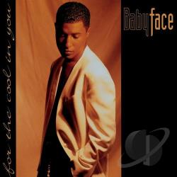 Babyface - For the Cool in You CD Cover Art