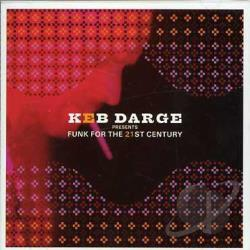Darge, Keb - Keb Darge Presents Funk for the 21st Century CD Cover Art