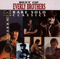 Everly Brothers - Best of the Everly Brothers: Rare Solo Classics CD Cover Art