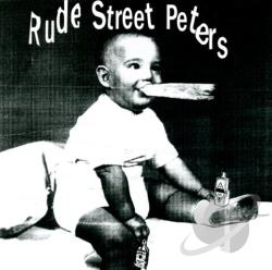 Rude Street Peters CD Cover Art