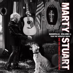 Marty Stuart & His Fabulous Superlatives / Stuart, Marty - Nashville, Vol. 1: Tear the Woodpile Down CD Cover Art
