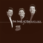 Gatlin Brothers - Best of the Gatlins: All the Gold in California CD Cover Art