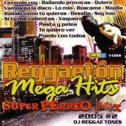 Reggaeton Mega Hits: Perreo Mix 2005, Vol. 2 CD Cover Art