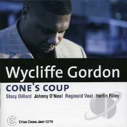 Gordon, Wycliffe - Cone's Coup CD Cover Art