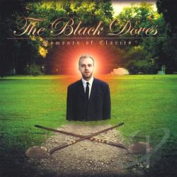 Black Doves - Moments Of Clarity CD Cover Art