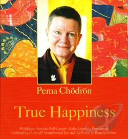 Chodron, Pema - True Happiness CD Cover Art