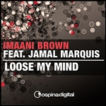 Imaani Brown - Loose My Mind DB Cover Art