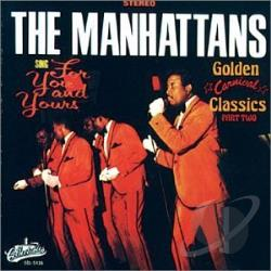 Manhattans - For You and Yours: Golden Carnival Classics, Pt. 2 CD Cover Art