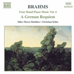 Brahms / Kohn / Matthies - Brahms: FOUR HAND PIANO MUSIC Vol. 4: GERMAN REQUIEM OP. 45 CD Cover Art