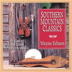 Erbsen, Wayne - Southern Mountain Classics CD Cover Art