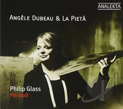 Dubeau / Glass / La Pieta - Philip Glass: Portrait CD Cover Art