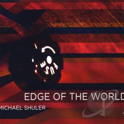 Shuler, Michael - Edge of the World CD Cover Art