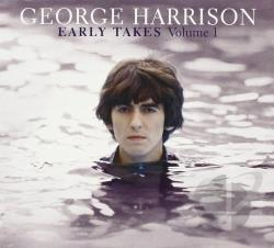 Harrison, George - Early Takes, Vol. 1 CD Cover Art