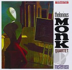 Monk, Thelonious / Monk, Thelonious Quartet - Misterioso CD Cover Art