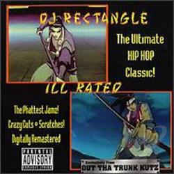 Dj Rectangle - Ill- Rated CD Cover Art