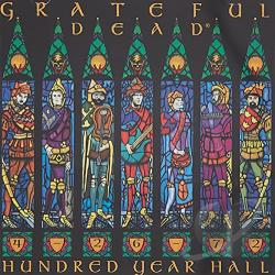 Grateful Dead - Hundred Year Hall: 4-26-72 CD Cover Art