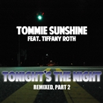 Sunshine, Tommie - Tonight's The Night (Remixes Part 1) DB Cover Art