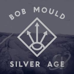 Bob Mould – Silver Age