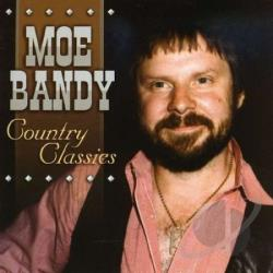 Bandy, Moe - Country Classics CD Cover Art