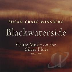 Winsberg, Susan Craig - Blackwaterside-Celtic Music On The Silver Flute CD Cover Art