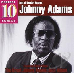 Adams, Johnny - Essential Recordings: The Great Johnny Adams Jazz Album CD Cover Art