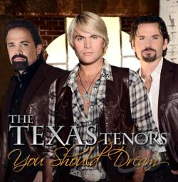 Tenors, Texas - You Should Dream CD Cover Art