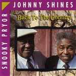 Shines, Johnny - Back to the Country CD Cover Art