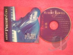Powell, Hubert - Keep Pressin' On CD Cover Art