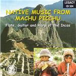 Native Music from Machu Picchu CD Cover Art