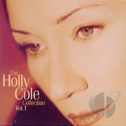 Cole, Holly - Collection, Vol. 1 CD Cover Art