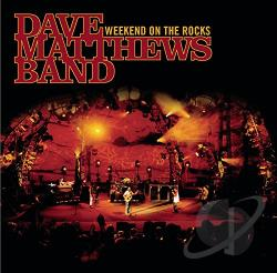 Dave Matthews Band - Weekend on the Rocks CD Cover Art
