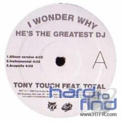 Touch, Tony - I Wonder Why Hes Greatest DJ LP Cover Art