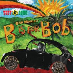 Marley, Bob / Marley, Bob & The Wailers - B Is for Bob CD Cover Art