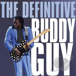Guy, Buddy - Definitive Buddy Guy CD Cover Art