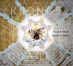 Kronos Quartet - Music of Vladimir Martynov CD Cover Art