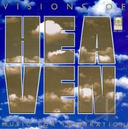 Visions Of Heaven - Visions of Heaven: Music for Inspiration CD Cover Art
