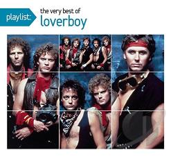 Loverboy - Playlist: The Very Best of Loverboy CD Cover Art