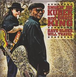 Bnois King / Kubek, Smokin' Joe - Have Blues, Will Travel CD Cover Art