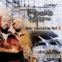 Timbaland / Timbaland & Magoo - Under Construction, Pt. II CD Cover Art