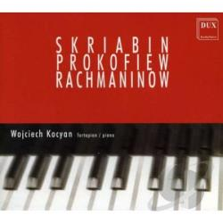 Wojciech Kocyan - Scriabin/Prokofiev/Rachmaninoff CD Cover Art