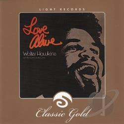 Hawkins, Walter - Light Records Classic Gold: Love Alive CD Cover Art