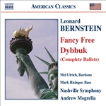Bernstein / Mogrelia / Nashville So / Risinger - Bernstein: Fancy Free; Dybbuk CD Cover Art