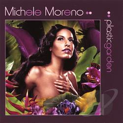 Moreno, Michele - Plastic Garden CD Cover Art