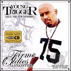 Young Trigger - Firme Oldies Gangster CD Cover Art